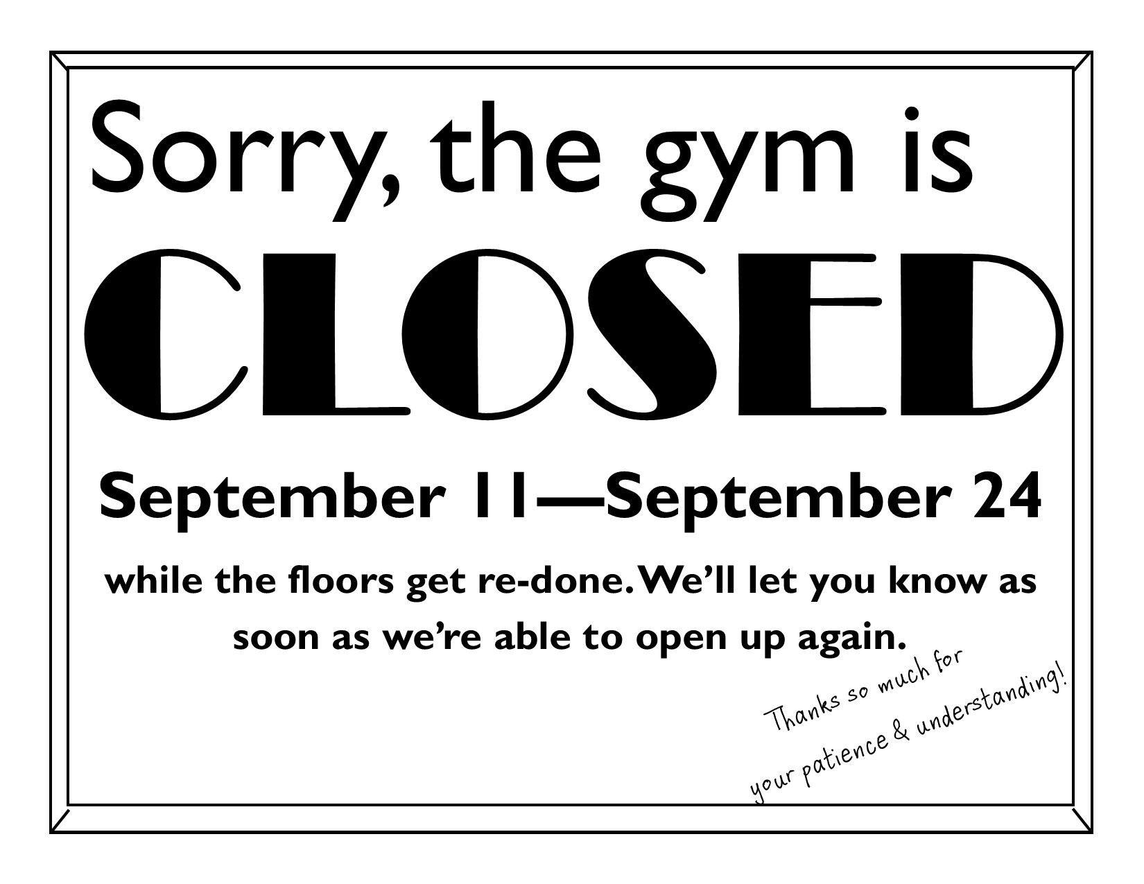 gym is closed